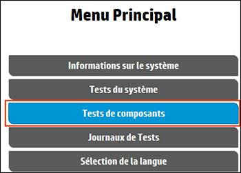 Sélection de l'option Tests des composants dans le menu principal