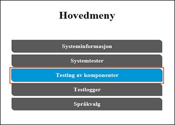 Velge Komponenttester i hovedmenyen
