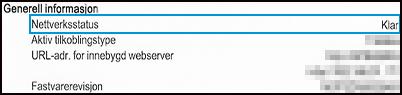 Under delen Generell informasjon vises nettverksstatusen som klar