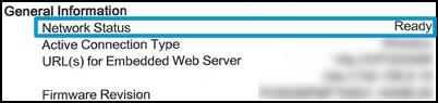 จากส่วน General Information (ข้อมูลทั่วไป) ตัวเลือก Network Status (สถานะเครือข่าย) แสดงเป็น Ready (พร้อมทำงาน)