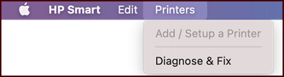 Clicking Diagnose & Fix from the Printers menu in the HP Smart app for Mac.