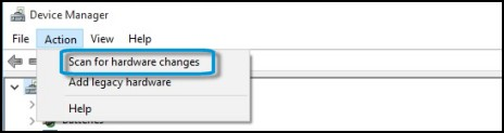 he action menu in Device Manager with Scan for hardware changes selected