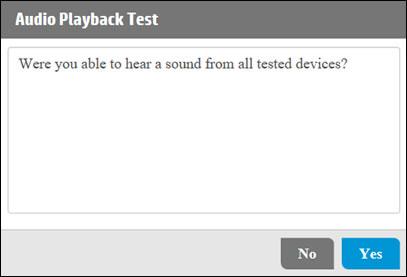Välja Ja eller Nej för att bekräfta om du hörde ljud eller inte