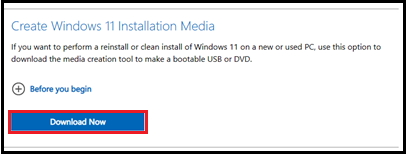 Create Windows 11 Installation Media with Download Now highlighted
