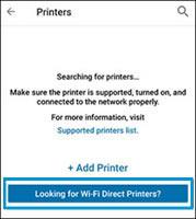 การกดเลือก Looking for Wi-Fi Direct Printers (ค้นหาเครื่องพิมพ์ Wi-Fi Direct)